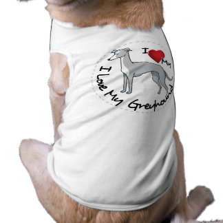 I Love My Greyhound Dog Shirt