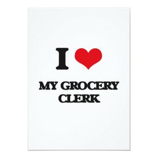 I Love My Grocery Clerk 13 Cm X 18 Cm Invitation Card