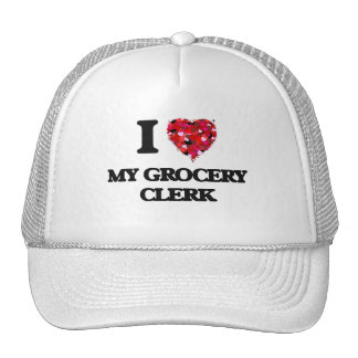 I Love My Grocery Clerk Cap
