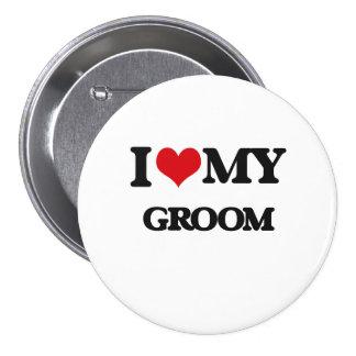 I love my Groom 7.5 Cm Round Badge
