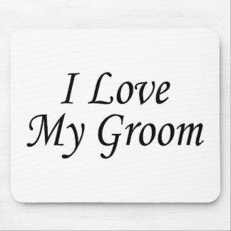 I Love My Groom Mouse Pad