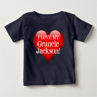 """""""I Love My Gruncle (Name)!"""" with Big Red Heart Baby T-Shirt"""
