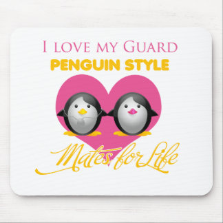 I Love My Guard Penguin Style Mouse Pad