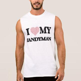 I love my Handyman (Heart Made from Words) Sleeveless T-shirt