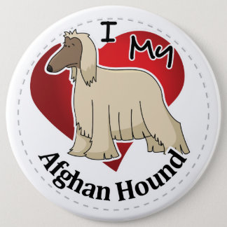 I Love My Happy Adorable Funny & Cute Afghan Hound 6 Cm Round Badge