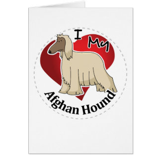 I Love My Happy Adorable Funny & Cute Afghan Hound Card