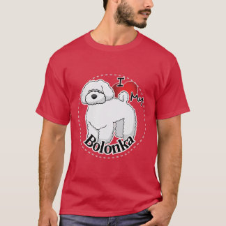 I Love My Happy Adorable Funny & Cute Bolonka Dog T-Shirt