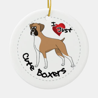 I Love My Happy Adorable Funny & Cute Boxer Dog Ceramic Ornament