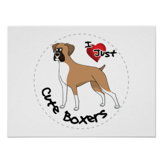 I Love My Happy Adorable Funny & Cute Boxer Dog Poster