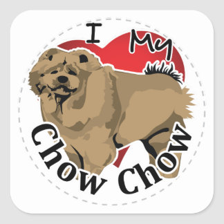 I Love My Happy Adorable Funny & Cute Chow Chow Square Sticker