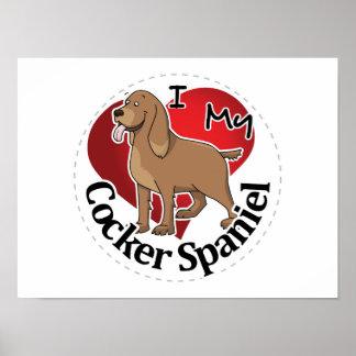 I Love My Happy Adorable Funny & Cute Cocker Spani Poster