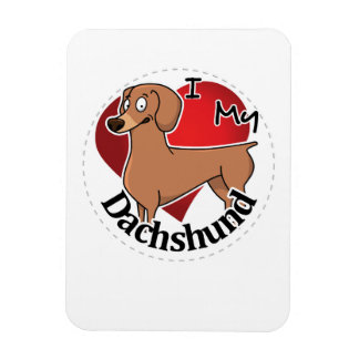 I Love My Happy Adorable Funny & Cute Dachshund Magnet
