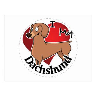 I Love My Happy Adorable Funny & Cute Dachshund Postcard