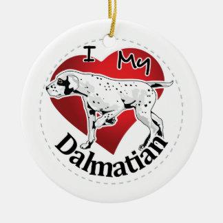 I Love My Happy Adorable Funny & Cute Dalmatian Ceramic Ornament