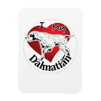 I Love My Happy Adorable Funny & Cute Dalmatian Magnet