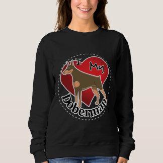 I Love My Happy Adorable Funny & Cute Doberman Dog Sweatshirt