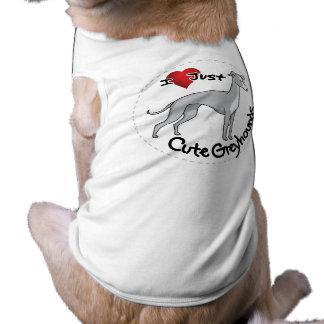 I Love My Happy Adorable Funny & Cute Greyhound Do Shirt