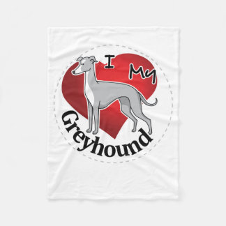 I Love My Happy Adorable Funny & Cute Greyhound Fleece Blanket