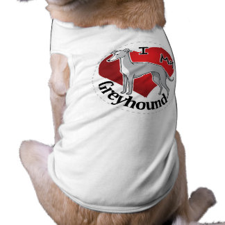 I Love My Happy Adorable Funny & Cute Greyhound Shirt