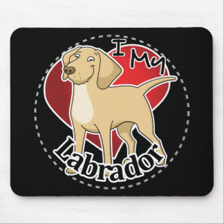 I Love My Happy Adorable Funny & Cute Labrador Dog Mouse Pad