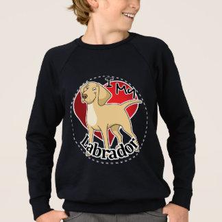 I Love My Happy Adorable Funny & Cute Labrador Dog Sweatshirt