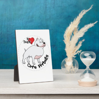 I Love My Happy Adorable Funny & Cute Pitbull Dog Plaque