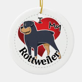 I Love My Happy Adorable Funny & Cute Rottweiler Ceramic Ornament