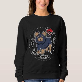 I Love My Happy Funny & Cute Yorkshire Terrier Sweatshirt
