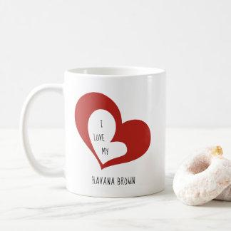 I Love My Havana Brown Cat Coffee Mug
