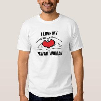 I love my Hawaii woman T Shirts
