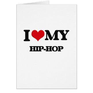 I Love My HIP-HOP Cards