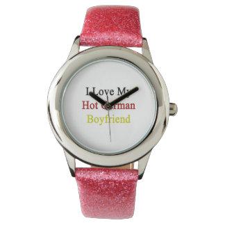 I Love My Hot German Boyfriend Wristwatch