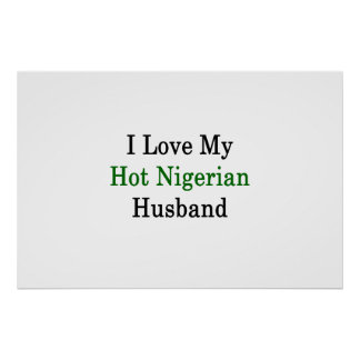 I Love My Hot Nigerian Husband Poster