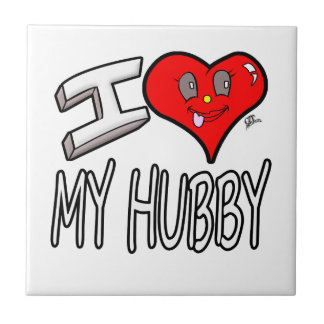 I Love My Hubby Ceramic Tile