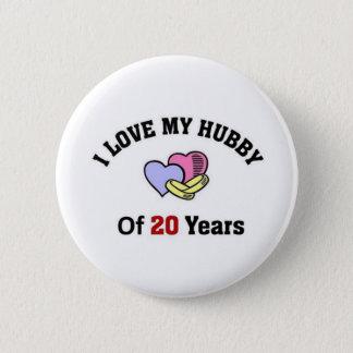I love my hubby of 20 years 6 cm round badge