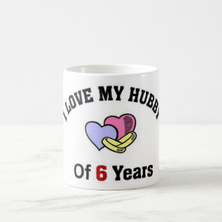 I love my hubby of 6 years coffee mug