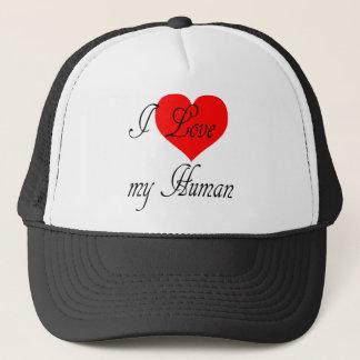 I love my Human Trucker Hat