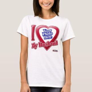 I Love My Husband - Photo T-Shirt