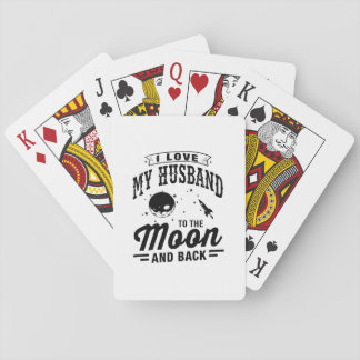 I Love My Husband To The Moon And Back Playing Cards