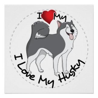 I Love My Husky Dog Poster