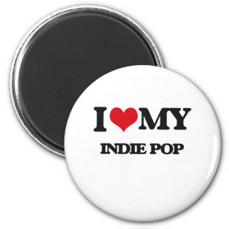 I Love My INDIE POP Fridge Magnet