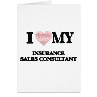 I love my Insurance Sales Consultant (Heart Made f Greeting Card