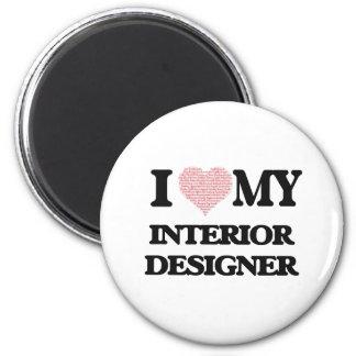 I love my Interior Designer (Heart Made from Words 6 Cm Round Magnet