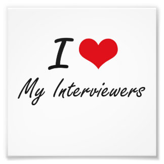 I Love My Interviewers Photo