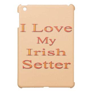 I Love My Irish Setter Cover For The iPad Mini