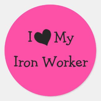 I Love My Iron Worker Round Sticker