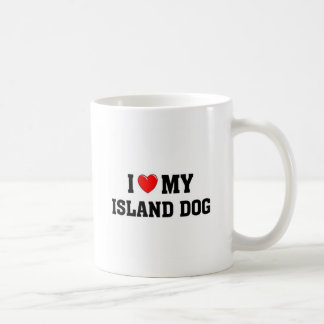 I love my Island Dog Coffee Mug