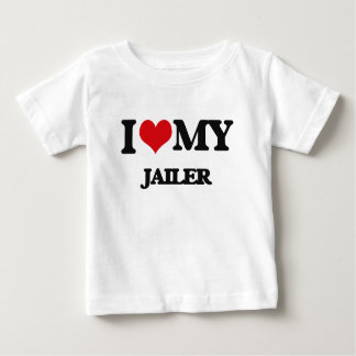 I love my Jailer Baby T-Shirt