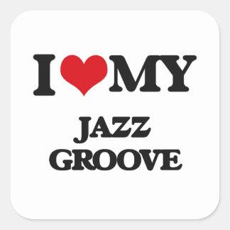 I Love My JAZZ GROOVE Square Sticker