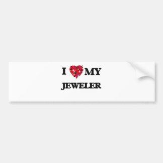 I love my Jeweler Bumper Sticker